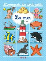 Vente Livre Numérique : La mer  - Nathalie Bélineau - Sylvie Michelet - Émilie Beaumont