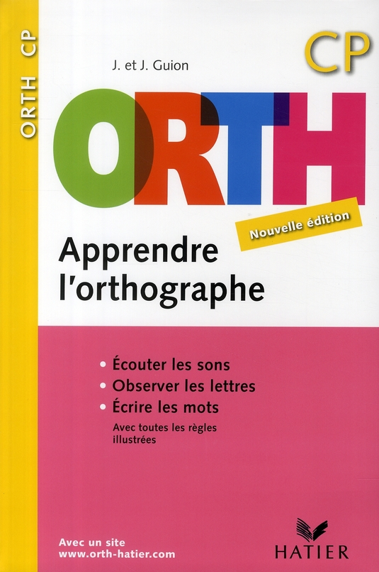 Orth - Apprendre L'Orthographe Cp Edition 2008