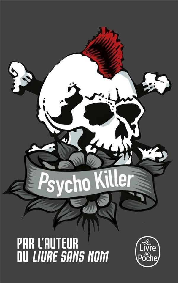 Bourbon Kid T.5 ; psycho-killer