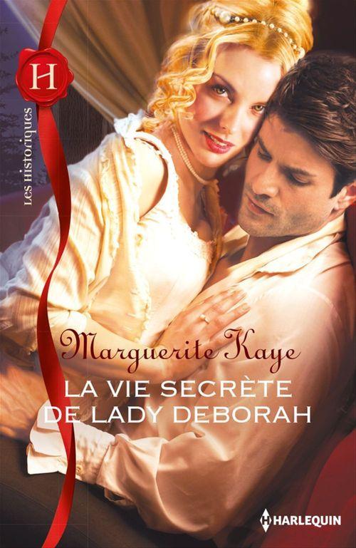 La vie secrète de lady Deborah