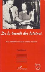 Vente Livre Numérique : De la beauté des latrines  - Noël BURCH