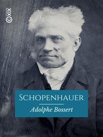 Vente EBooks : Schopenhauer  - Adolphe Bossert