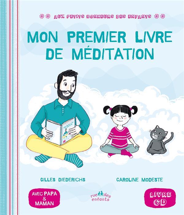 Mon premier livre de méditation ; avec papa & maman