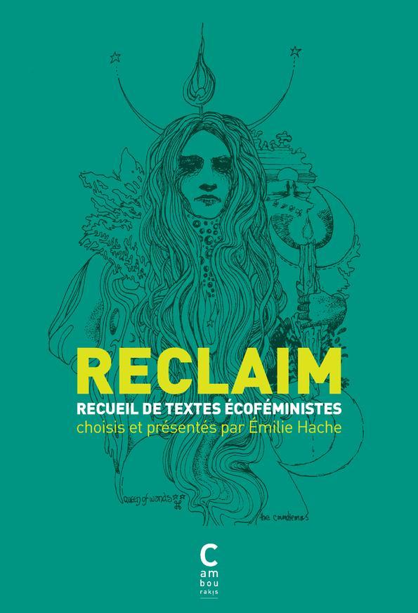 Reclaim ; recueil de textes écoféministes