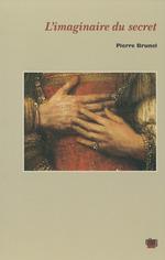 Vente EBooks : L´Imaginaire du secret  - Pierre BRUNEL