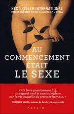 Vente Livre Numérique : Au commencement était le sexe : aux origines de la sexualité moderne