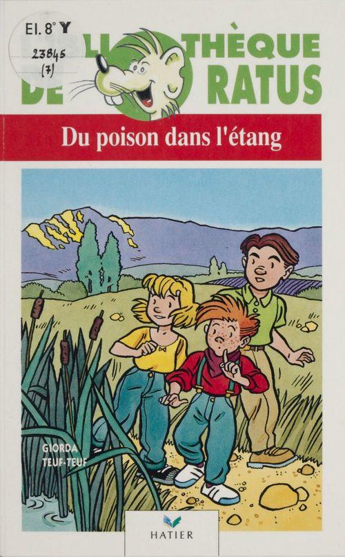 Du poison dans l'étang