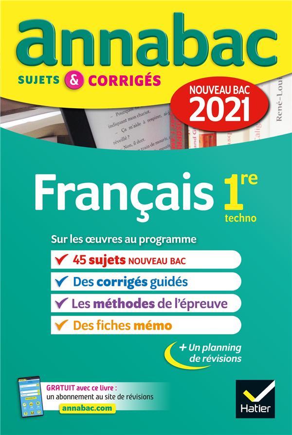 ANNABAC SUJETS & CORRIGES ; français ; 1re technologique (édition 2021)