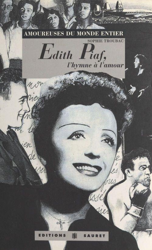 Edith piaf l'hymne a l'amour