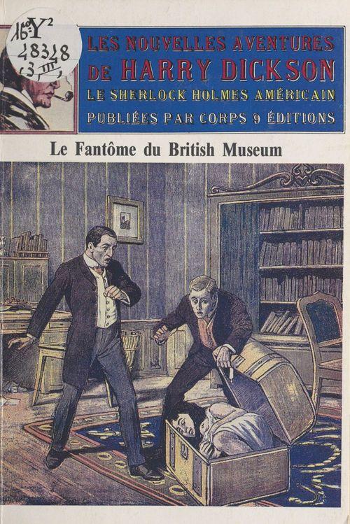 Les nouvelles aventures de Harry Dickson (3) : Le fantôme du British Museum