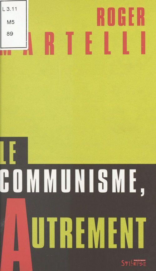 Le communisme autrement