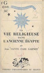 La vie religieuse dans l'ancienne Égypte