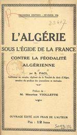 L'Algérie sous l'égide de la France contre la féodalité algérienne
