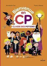 Classe des potions  - Thierry Manes - Catherine Gueguen - Catherine Gueguen - Annabelle Fati - Annabelle Fati - Catherine GUEGUEN