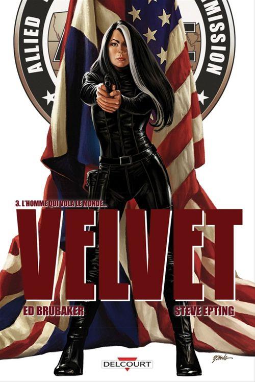 Velvet T.3 ; l'homme qui vola le monde