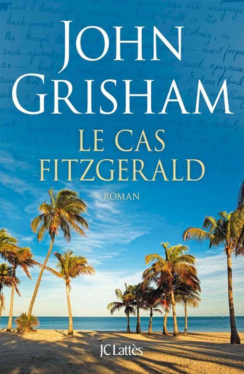 Vente Livre Numérique : Le cas Fitzgerald  - John Grisham