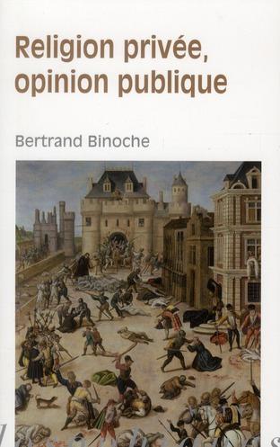 Religion privée, opinion publique