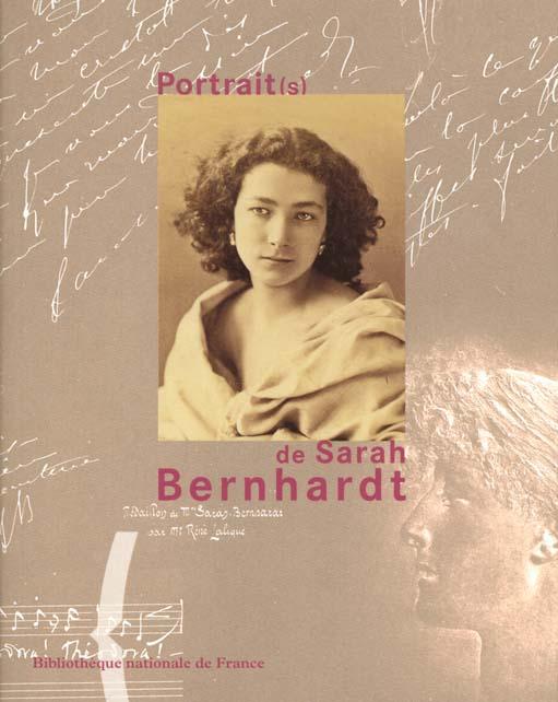 Les portraits de Sarah Bernhardt
