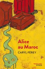 Vente EBooks : Alice au Maroc  - Caryl Férey