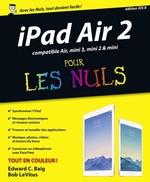 Vente Livre Numérique : IPad Air 2 Pour les Nuls  - Edward C. BAIG - Bob LEVITUS