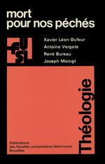 Mort pour nos péchés  - René Bureau - Joseph Moingt - Antoine Vergote - Xavier Léon-Dufour