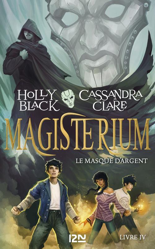 Magisterium T.4 ; le masque d'argent