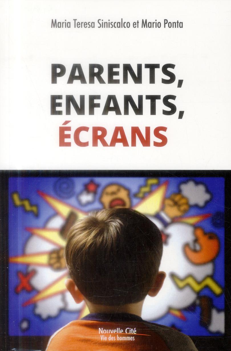 Enfants, parents, écrans