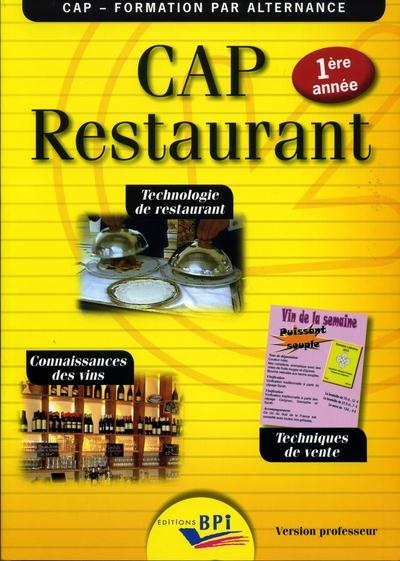 CAP restaurant ; 1ère année ; version professeur