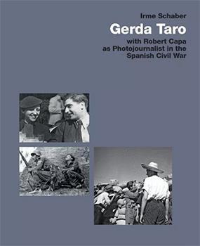 Gerda taro with robert capa - as photo journalist in the spanish civil war
