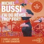 Vente AudioBook : J'ai dû rêver trop fort  - Michel Bussi