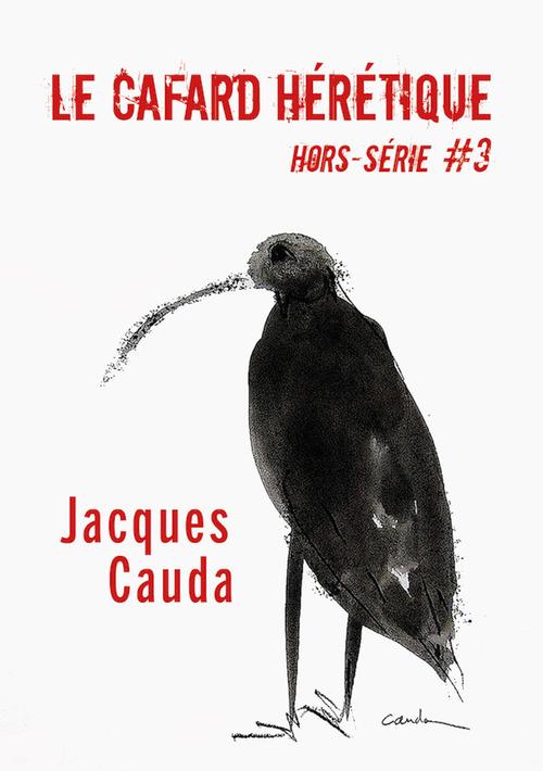 Le Cafard hérétique - hors-série n° 3