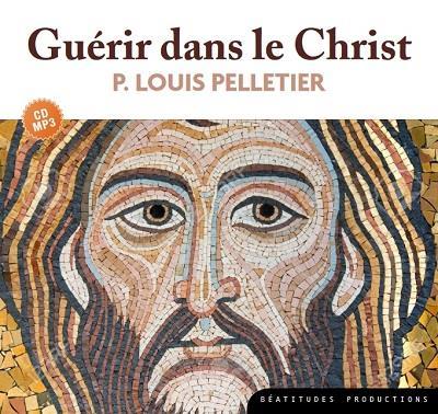 CD MP3 GUERIR DANS LE CHRIST