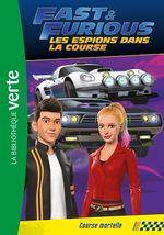 Fast & Furious 04 - Course mortelle  - Universal Studios - Collectif