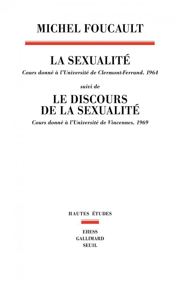 la sexualité ; le discours de la la sexualité