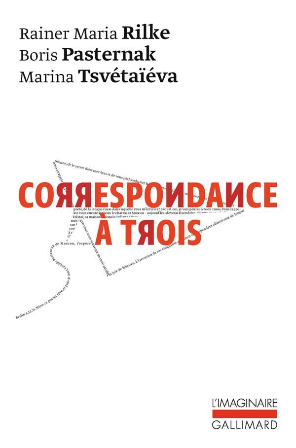 CORRESPONDANCE A TROIS (ETE 1926)