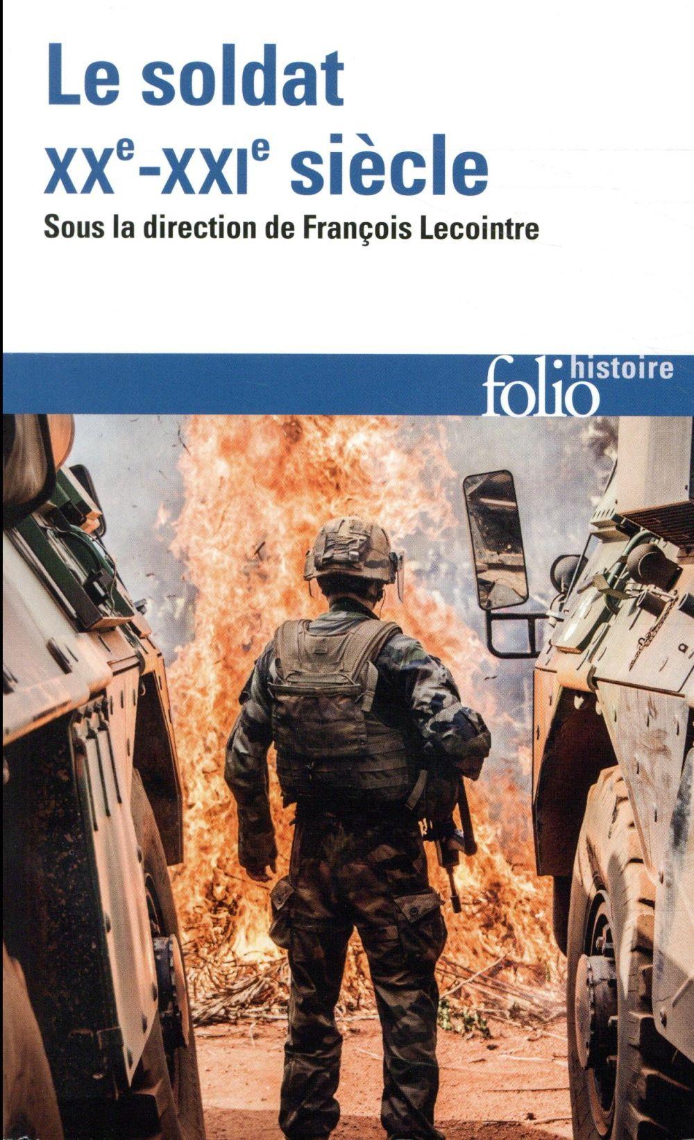 Le soldat, XXe-XXIe siècle