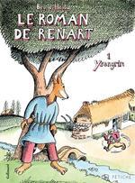 Vente Livre Numérique : Le Roman de Renart (Tome 1) - Ysengrin  - Bruno Heitz