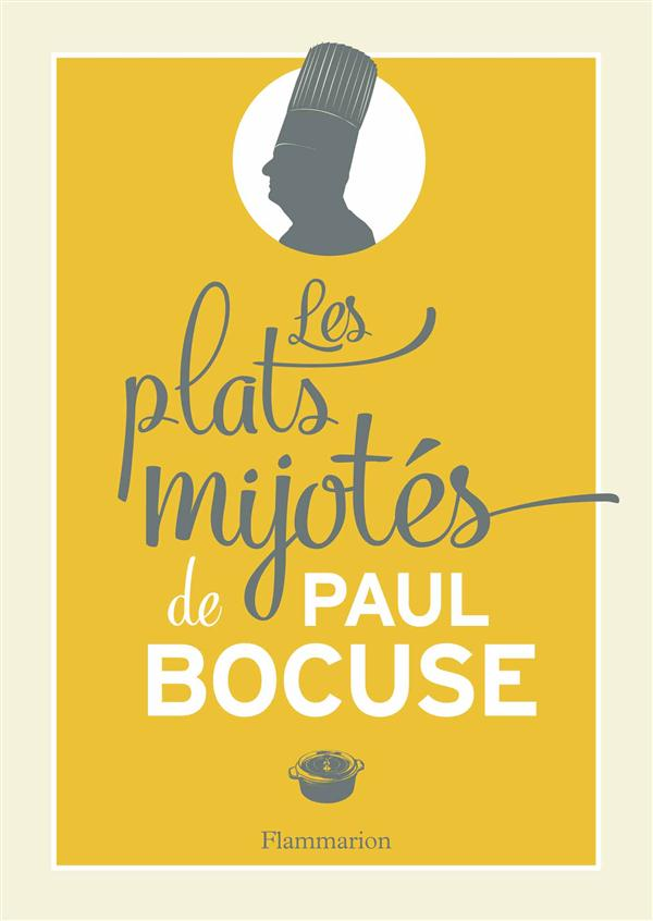 Les plats mijotes de Paul Bocuse