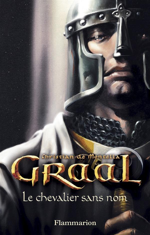 graal - vol01 - le chevalier sans nom