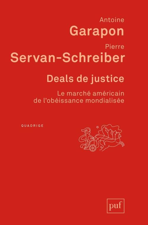 Vente Livre Numérique : Deals de justice  - Pierre Servan-Schreiber  - Antoine GARAPON