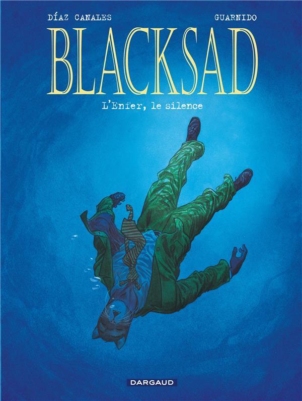 BLACKSAD  -  BLACKSAD T.4  -  L'ENFER, LE SILENCE  GUARNIDO, JUANJO