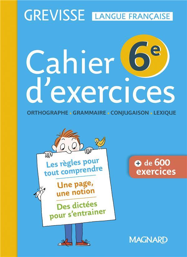 Grevisse langue française ; cahier d'exercices ; 6e