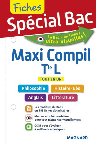 Fiches spécial bac ; maxi compil ; terminale L ; philosophie, histoire-géo, anglais, littérature ; tout en un
