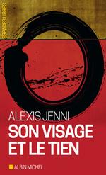 Vente Livre Numérique : Son visage et le tien  - Alexis Jenni