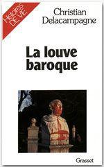 Vente EBooks : La louve baroque  - Christian Delacampagne