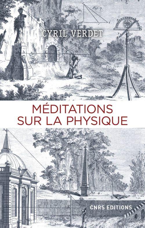 Méditations sur la physique