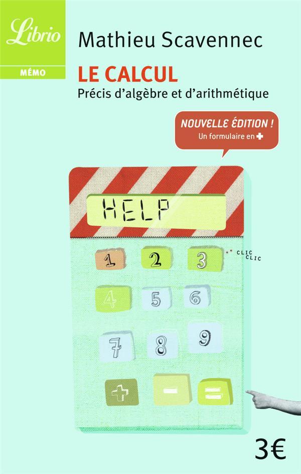 Le Calcul ; Precis D'Algebre Et D'Arithmetique
