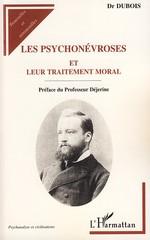 Vente Livre Numérique : Les psychonévroses et leur traitement moral  - Dubois