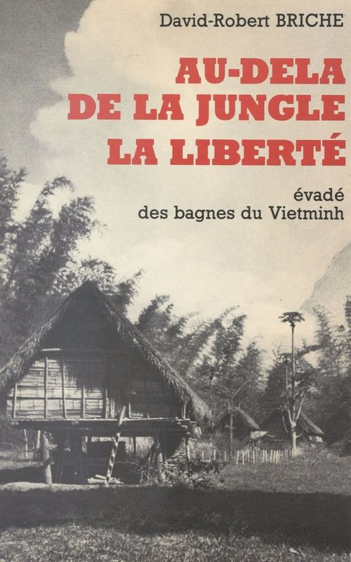 Au-delà de la jungle, la liberté