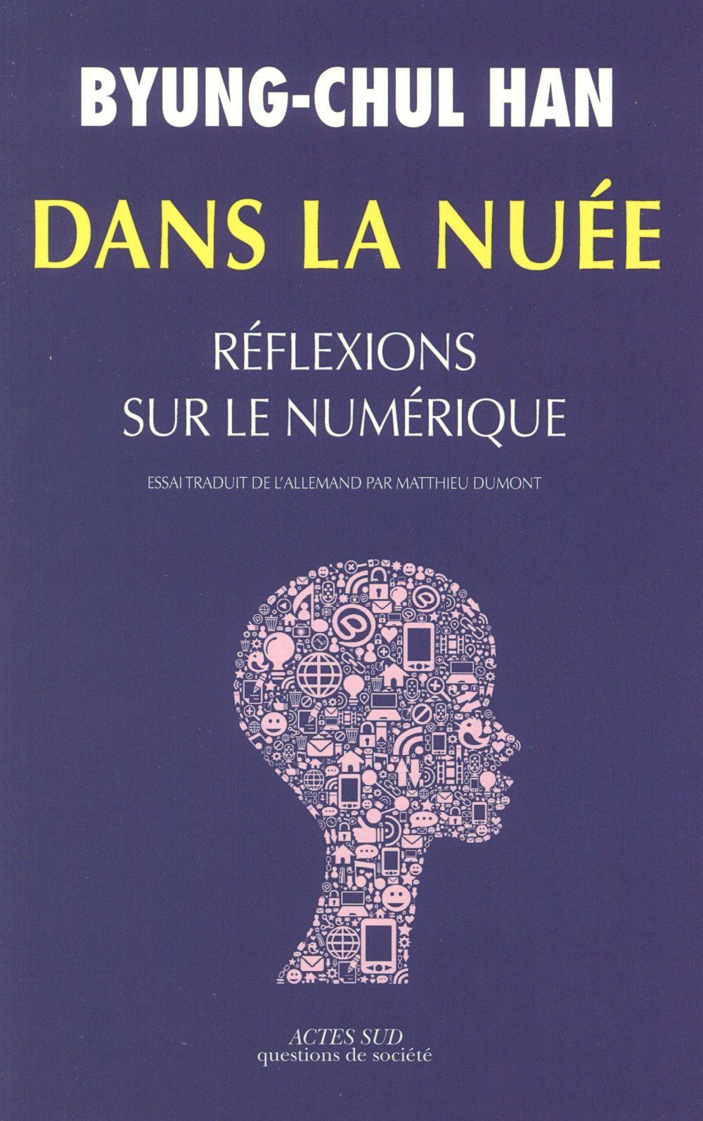 Dans La Nuee ; Reflexions Sur Le Numerique